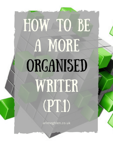 Banner how to be a more organised writer part 1