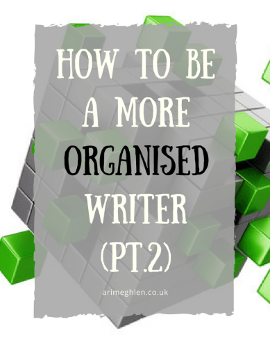 Banner how to be a more organised writer part 2