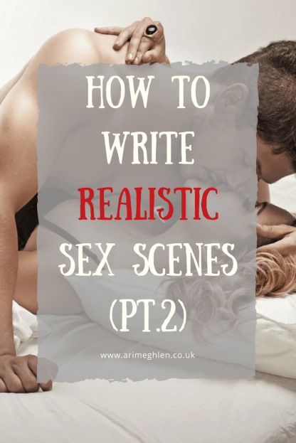 Banner how to write realistic sex scenes pt 2, man and woman kissing on a bed