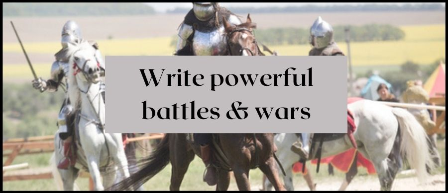 Write Powerful battles & wars. Image of knights on horseback