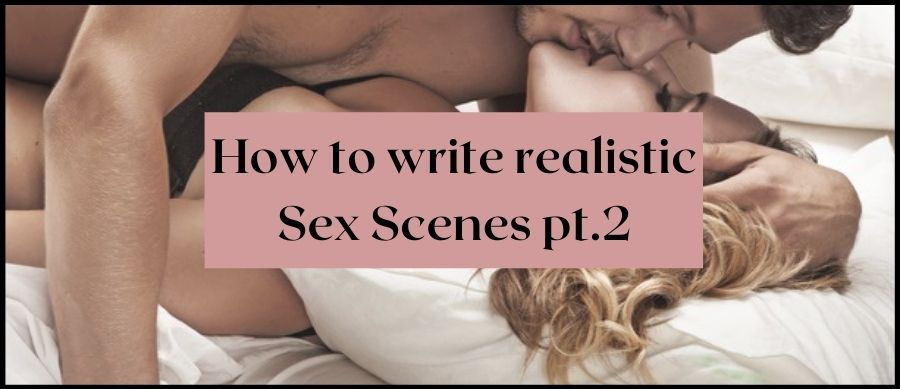 How to write Realistic Sex Scenes pt 2. Image of a man and woman kissing on a bed