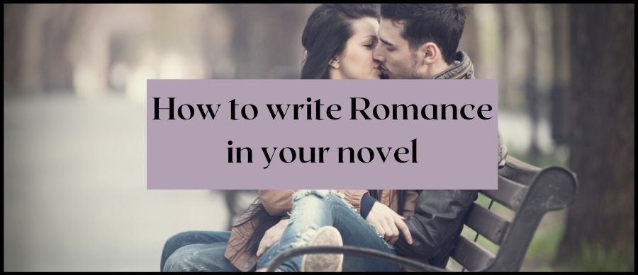 How to write romance in your novel. Image of a man and woman kissing on a park bench