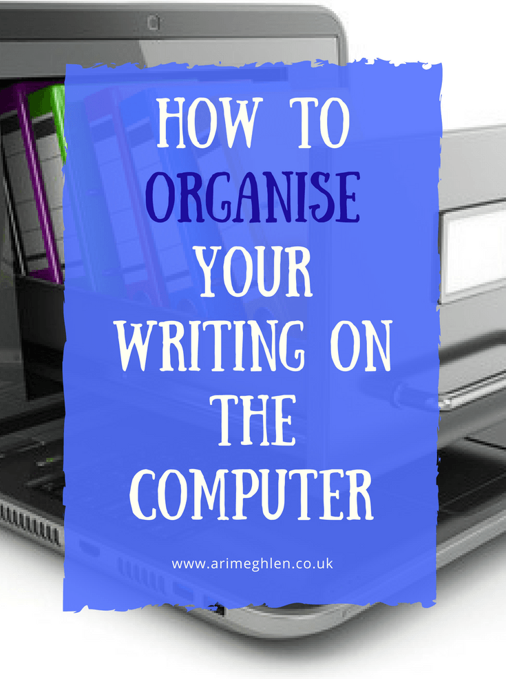 Title Image: How to organise your writing on the computer. Image: Laptop with a drawer coming out of the screen full of folders