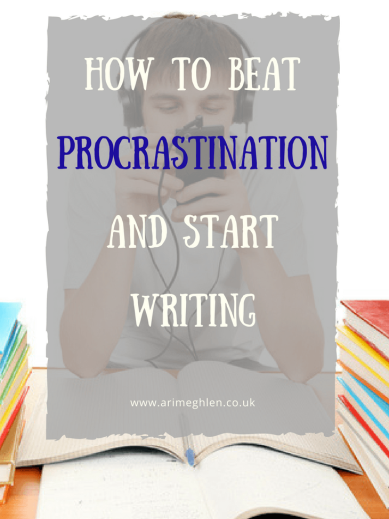 Banner how to beat procrastination and start writing