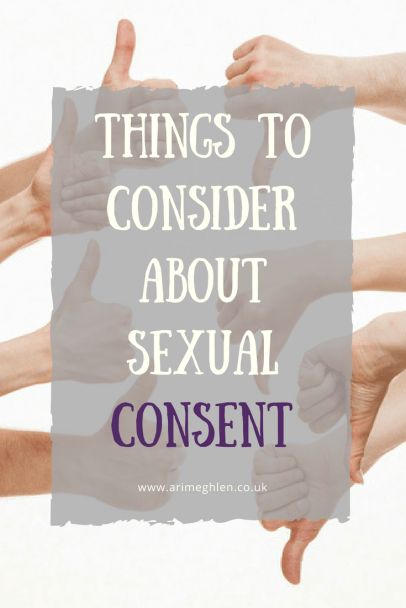 Banner things to consider about sexual consent, image of several hands some putting thumbs up and some with thumbs down