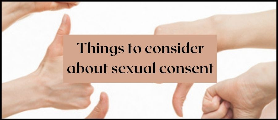 Things to consider about sexual consent. Image of thumbs up and thumbs down