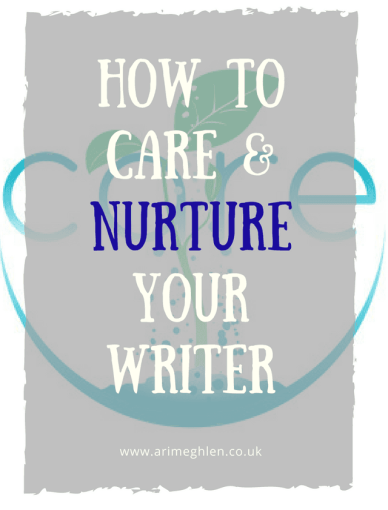 banner how to care and nurture your writer