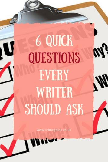 banner 6 quick questions every writer should ask, photo of a clipboard and checklist