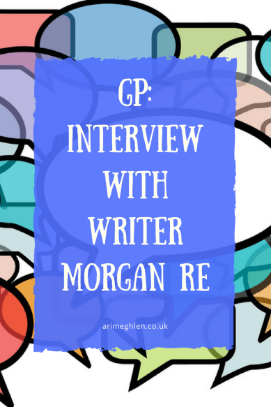 Guest Post: Interview with Writer Morgan Ré