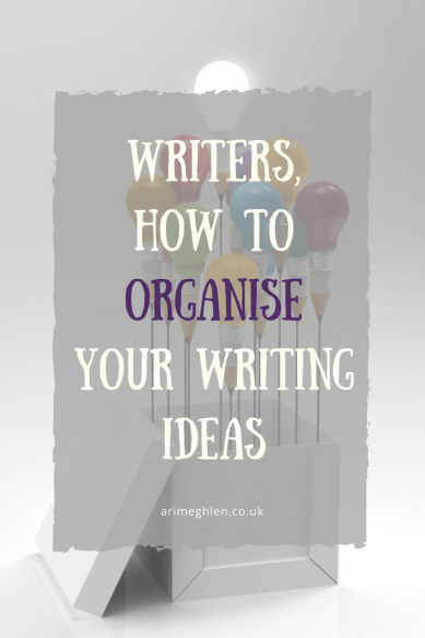 Banner Writers, how to organise your writing ideas. Organize your writing ideas
