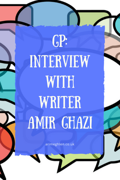 Guest post: Interview with writer Amir Ghazi