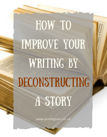 banner how to improve your writing by deconstructing a story. photo of an open book