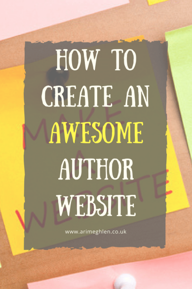 Title Image: Wow to create an awesome author website.  Image: post-it with make a website written on it