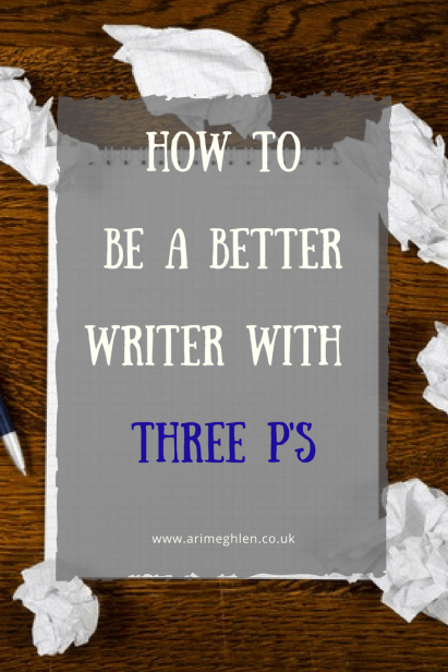 banner how to be a better writer with three p's