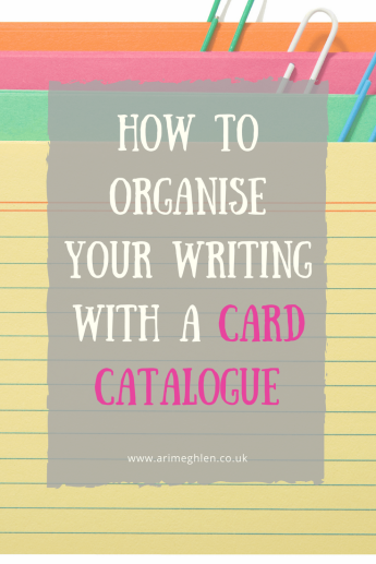 Banner how to organise your writing with a card catalogue