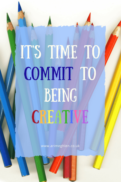 banner it's time to commit to being creative