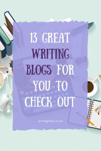 Banner 13 great writing blogs for you to check out.