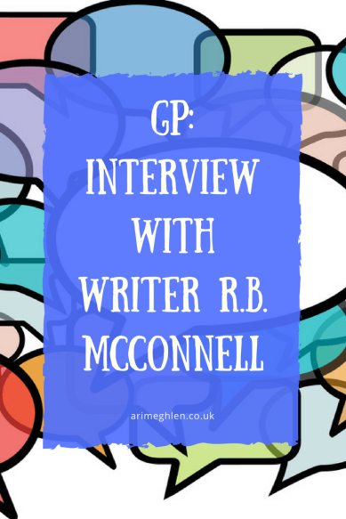 Guest post: Interview with writer R.B. McConnell