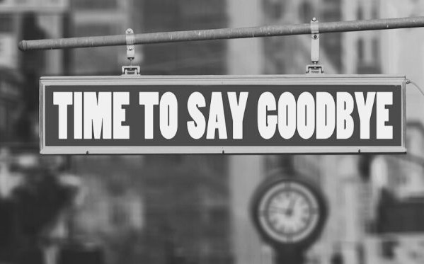 "Featured Images - Sign hanging that states ""Time to say goodbye"" Image from pixabay"