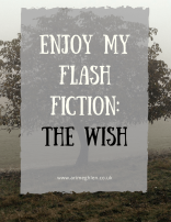 Banner enjoy my flash fiction: the wish