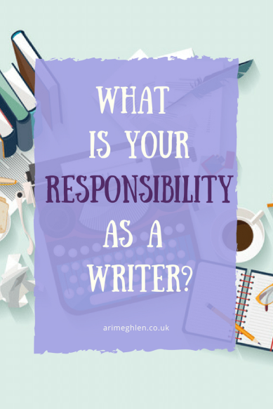 Banner what is your responsibility as a writer