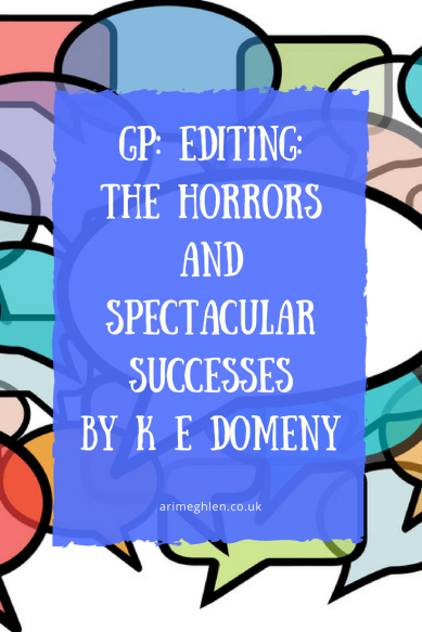 Banner Guest post Editing: The horrors and spectacular successes