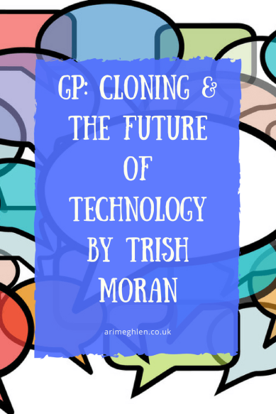 Banner guest post Cloning and the future of technology by Trish Moran