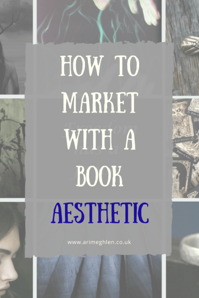 How to market your book with a Book Aesthetic. Creating a book aesthetic.
