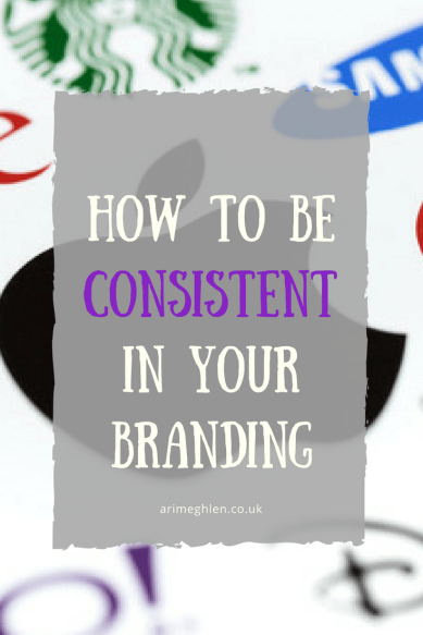 How to be consistent in your branding. Brand yourself as a Writer