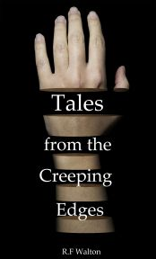 Book cover: Tales from the Creeping Edges by R F Walton