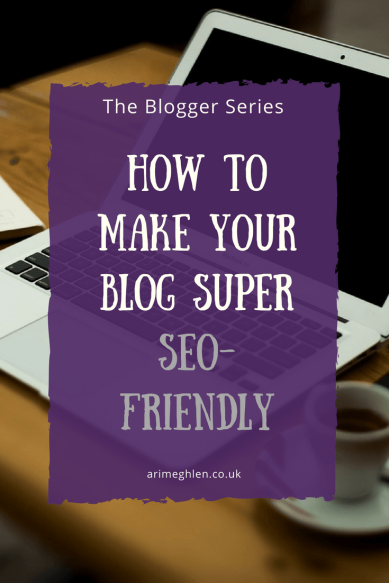 Title Image The Blogger Series: How to make your Blog super SEO-friendly