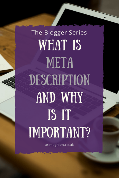 Title Image - Blogger Series: What is meta description and why it's important