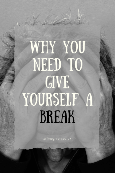 Why you need to give yourself a break. Avoid burnout.