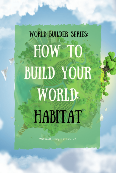 Title Image - World Builder: How to build your world: Habitat.