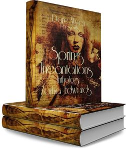 Book cover of Spring Incantations Anthology by Zorha Edwards