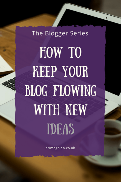 Title Image: Blogger Series: How to keep your blog flowing with new ideas. Image: Laptop on desk