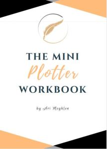 The Mini Plotter Workbook by Ari Meghlen