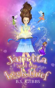 Book cover of Janetta and the book thief by author B.S. Gibbs