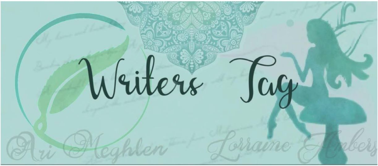 Writers Tag banner made by Lorraine Ambers
