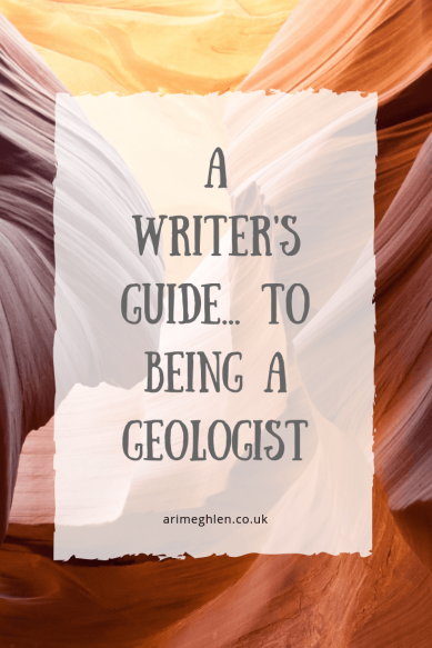 A Writer's Guide to being a Geologist.  Image: Sandstone Canyon rock formation