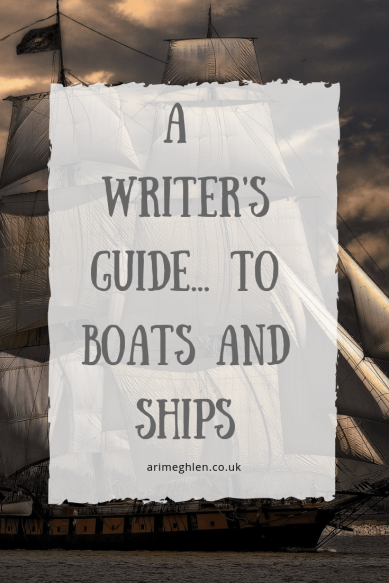 A Writers Guide To Boats And Ships Writer Resource Image Ship