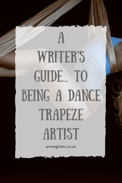 A writer's guide to being a Dance Trapeze artist. Image: Circus performer