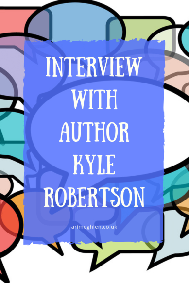 Guest post: Interview with author Kyle Robertson