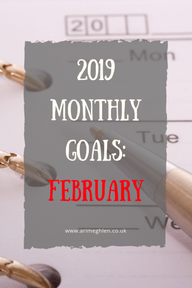 2019 Monthly Goals; february.  Image: Calendar and pen