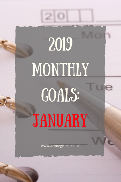 Monthly goals - January 2019. Image: Calendar and pen