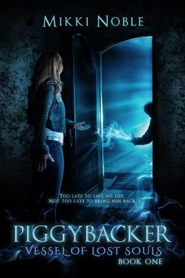 Novel Piggybacker: vessel of lost souls by Mikki Noble