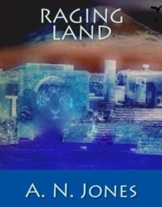 Book cover Raging Land by author A N Jones