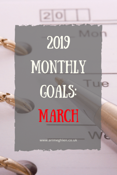 2019 Monthly goals - March.  Image of a calendar and pen from pixabay