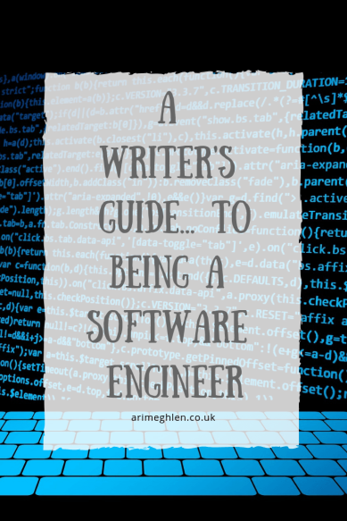 A Writer's Guide to being a software engineer by Christopher T Mooney.  Image code on a screen from Pixabay