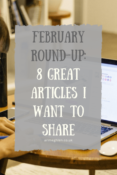 February Round Up 8 Great articles I want to share.  Image of woman on laptop from Pixabay
